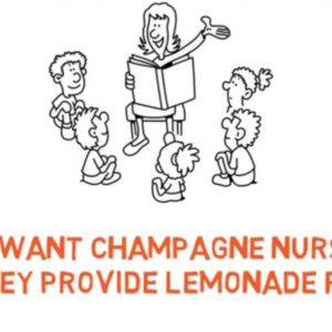 Champagne Nurseries Lemonade Funding – How 'Free' Funded Hours Impact On A Nursery
